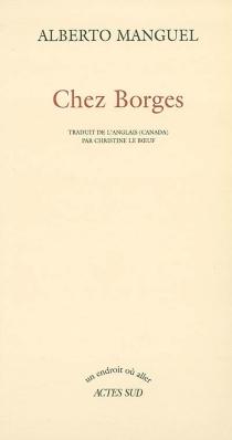 Chez Borges - AlbertoManguel