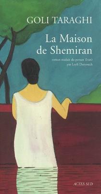 La maison de Shemiran - GoliTaraghi