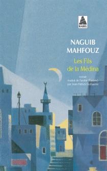 Les fils de la médina - NaguibMahfouz