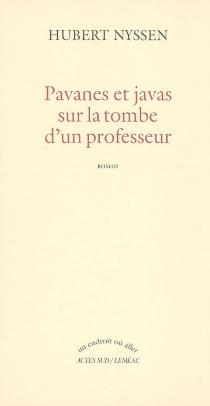 Pavanes et javas sur la tombe d'un professeur - HubertNyssen