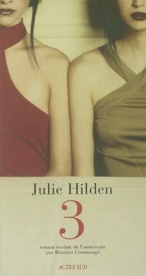 Trois - JulieHilden