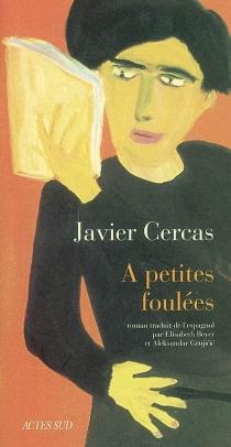 A petites foulées - JavierCercas