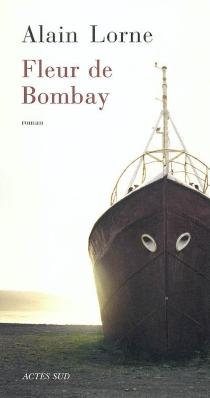 Fleur de Bombay - AlainLorne