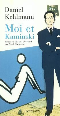 Moi et Kaminski - DanielKehlmann