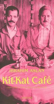 Kit-Kat Café - IbrahimAslân