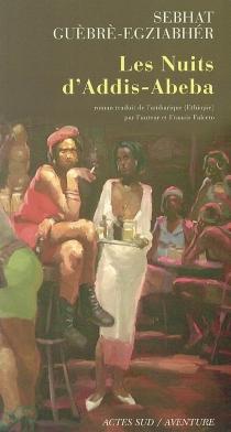 Les nuits d'Addis-Abeba - SebhatGuèbrè-Egziabhér