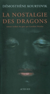 La nostalgie des dragons - DémosthèneKourtovik