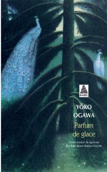 Parfum de glace - YôkoOgawa