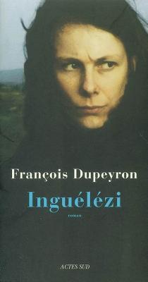Inguélézi - FrançoisDupeyron