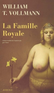 La famille royale - William Tanner Vollmann
