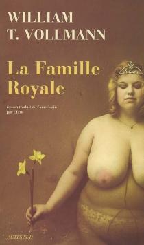 La famille royale - William TannerVollmann