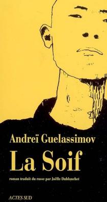 La soif - AndreïGuelassimov