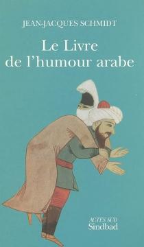 Le livre de l'humour arabe -