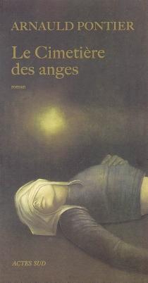 Le cimetière des anges - ArnauldPontier