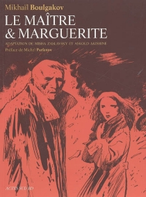 Le maître et Marguerite -