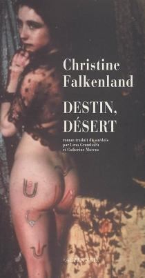 Destin, désert - ChristineFalkenland