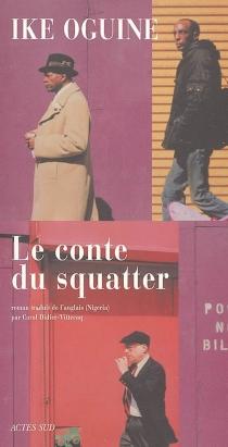 Le conte du squatter - IkeOguine