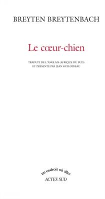 Coeur-Chien - BreytenBreytenbach