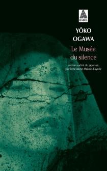 Le musée du silence - YôkoOgawa