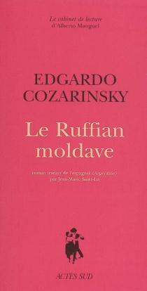 Le ruffian moldave - EdgardoCozarinsky