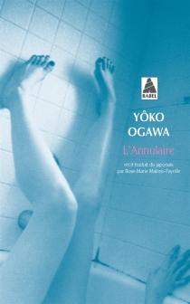 L'annulaire - YôkoOgawa