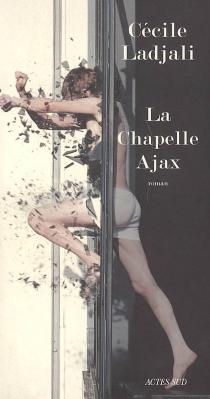 La chapelle Ajax - CécileLadjali