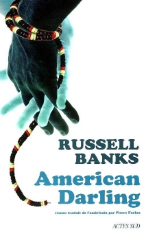 American darling - Russell Banks
