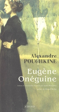 Eugène Onéguine - Aleksandr SergueïevitchPouchkine