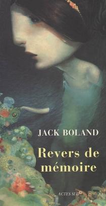 Revers de mémoire - JackBoland