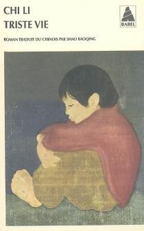 Triste vie - LiChi