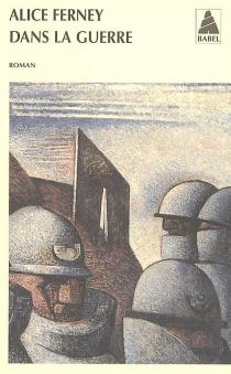 Dans la guerre - AliceFerney