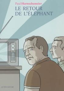 Le retour de l'éléphant - PaulHornschemeier