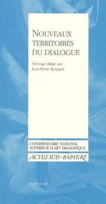 Nouveaux territoires du dialogue -