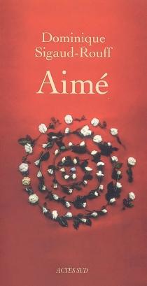 Aimé - DominiqueSigaud-Rouff