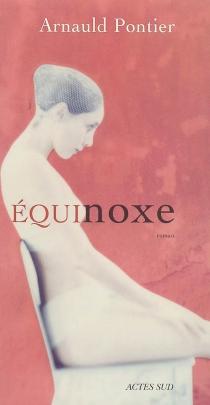 Equinoxe - ArnauldPontier