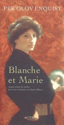 Blanche et Marie - Per OlovEnquist