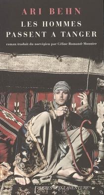 Les hommes passent à Tanger - AriBehn
