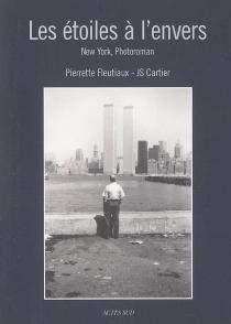 Les étoiles à l'envers : New York, photoroman - PierretteFleutiaux