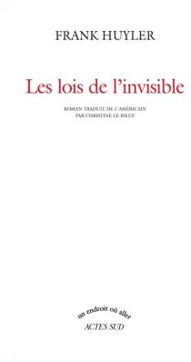 Les lois de l'invisible - FrankHuyler