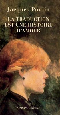 La traduction est une histoire d'amour - JacquesPoulin