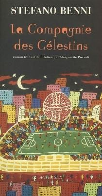 La compagnie des Célestins - StefanoBenni