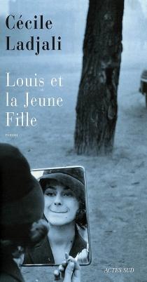 Louis et la jeune fille - CécileLadjali