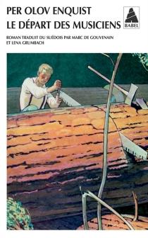 Le départ des musiciens - Per OlovEnquist