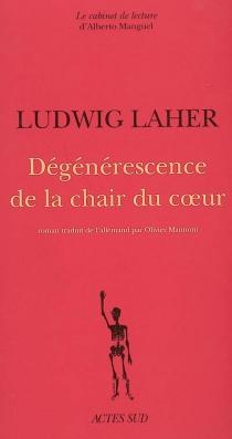 Dégénérescence de la chair du coeur - LudwigLaher