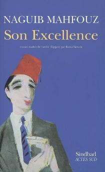 Son Excellence - NaguibMahfouz
