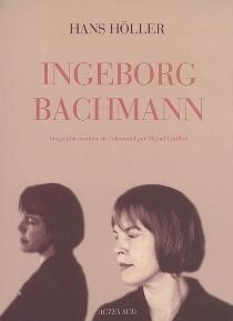 Ingeborg Bachmann - HansHöller
