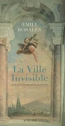 La ville invisible - EmiliRosales