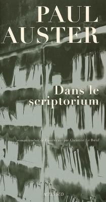 Dans le scriptorium - PaulAuster