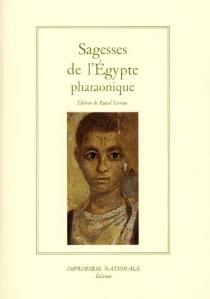 Sagesses de l'Egypte pharaonique -