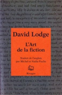 L'art de la fiction - David Lodge